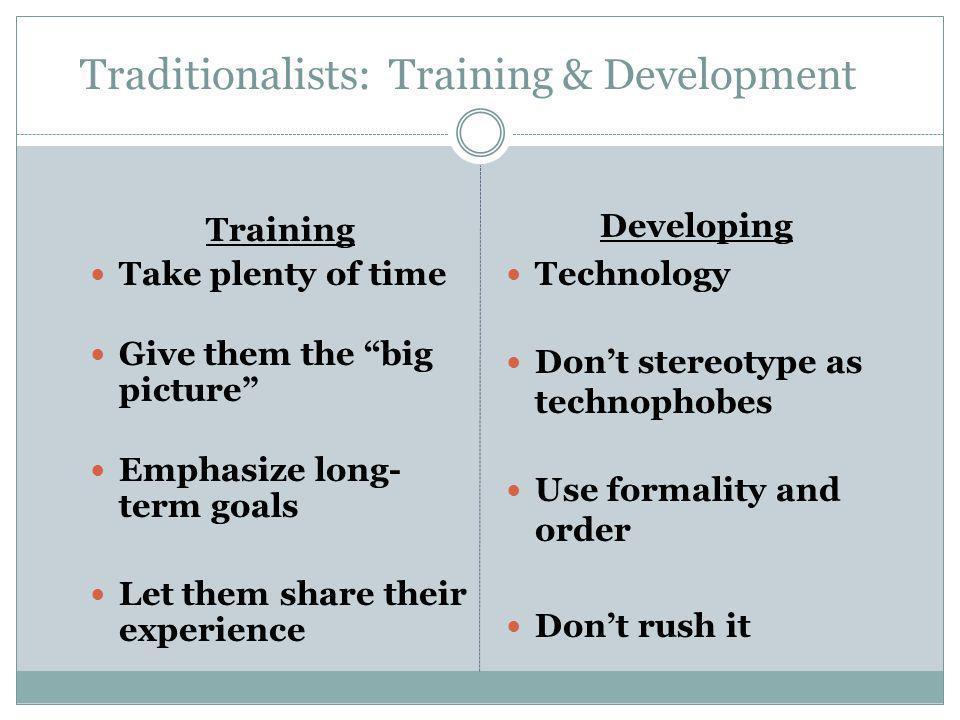 Traditionalists: Training & Development