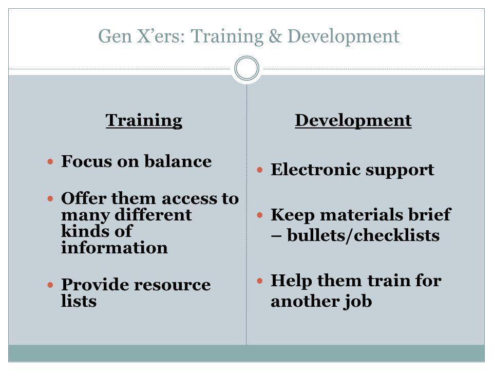 Gen X'ers: Training & Development