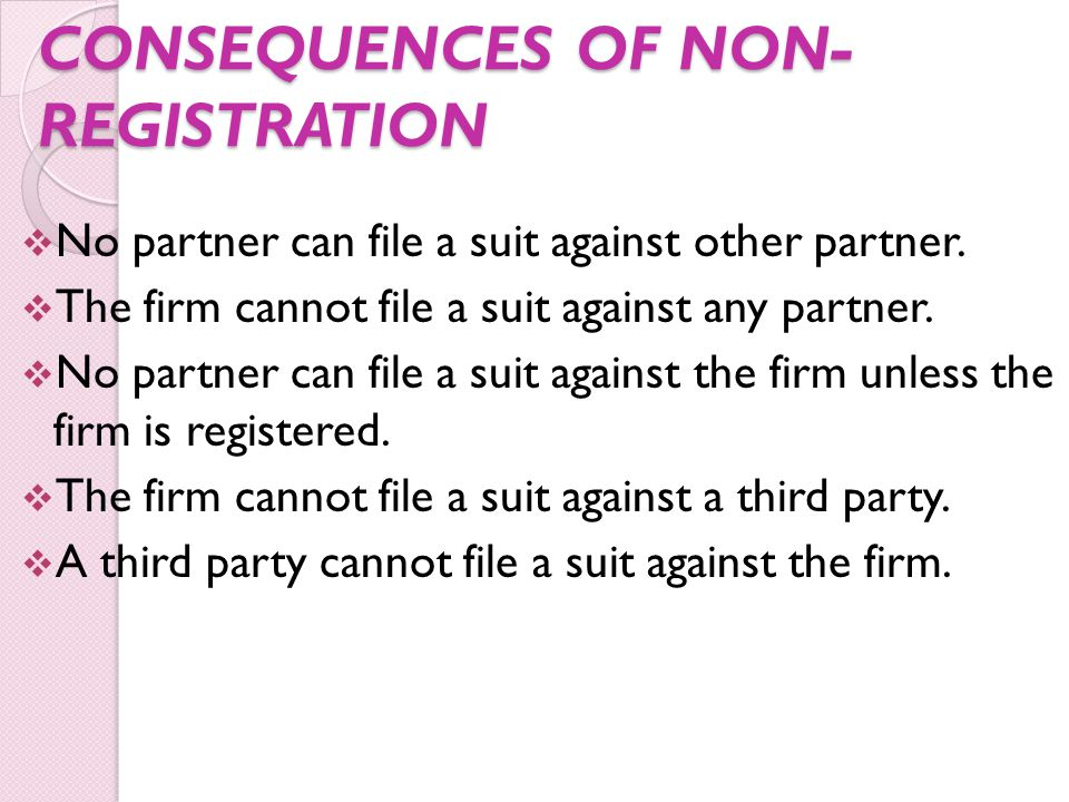 CONSEQUENCES OF NON-REGISTRATION