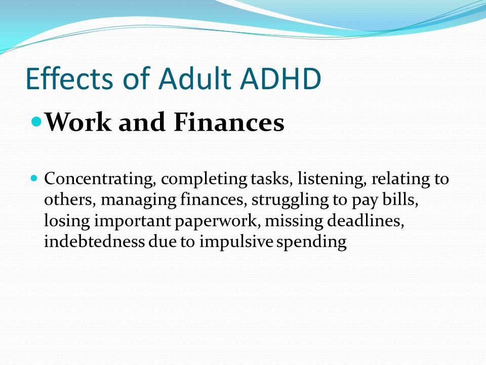 Effects of Adult ADHD Work and Finances