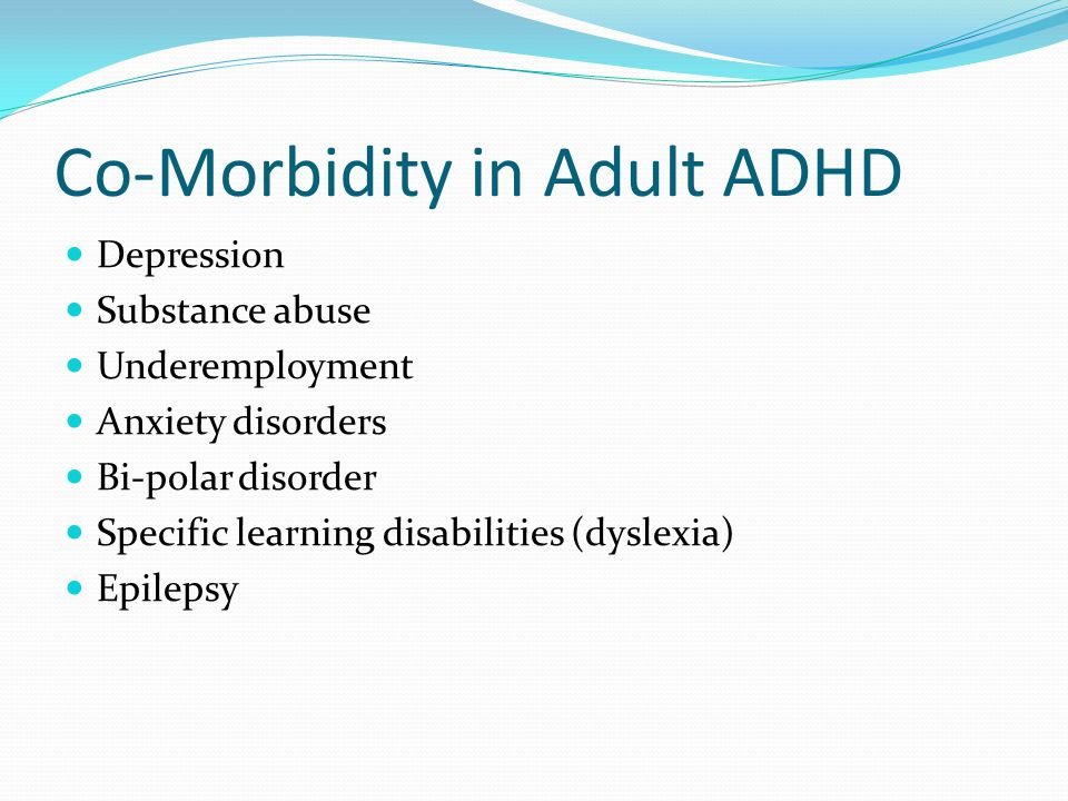 Co-Morbidity in Adult ADHD