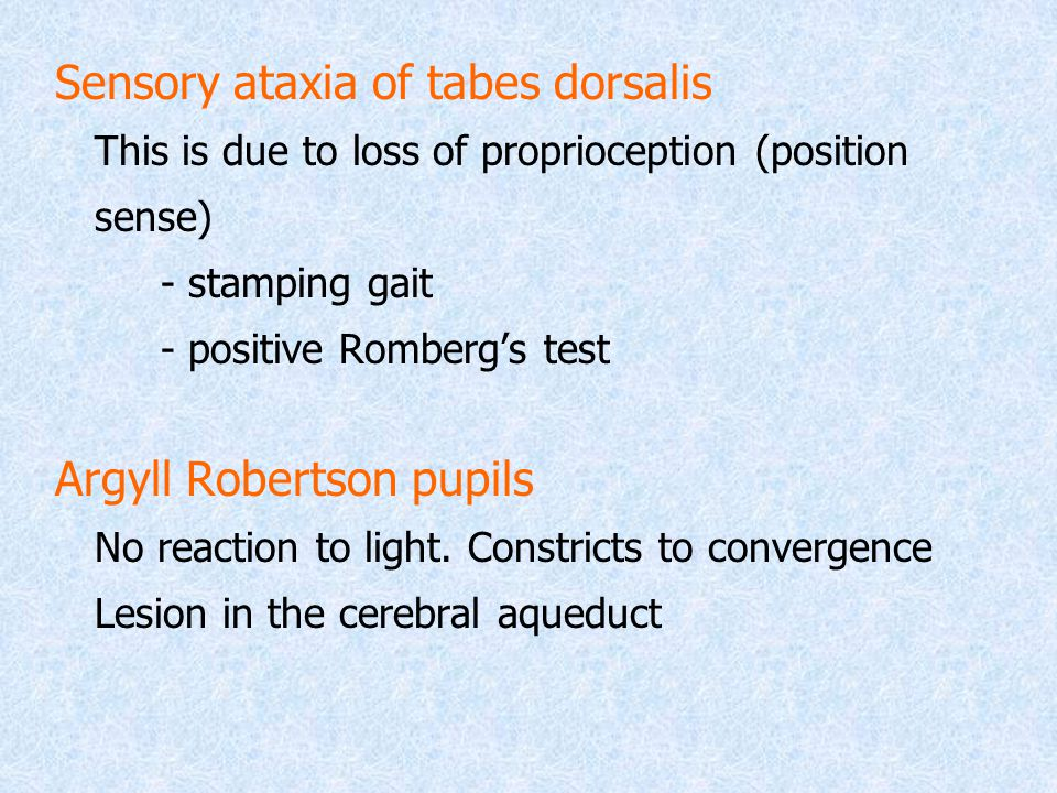Sensory ataxia of tabes dorsalis