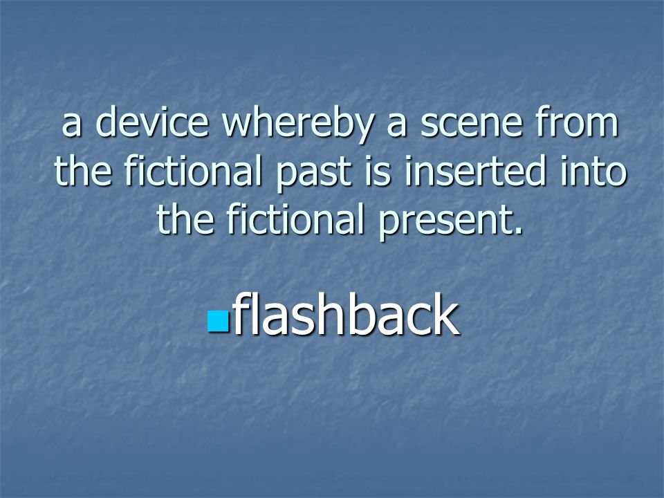 a device whereby a scene from the fictional past is inserted into the fictional present.