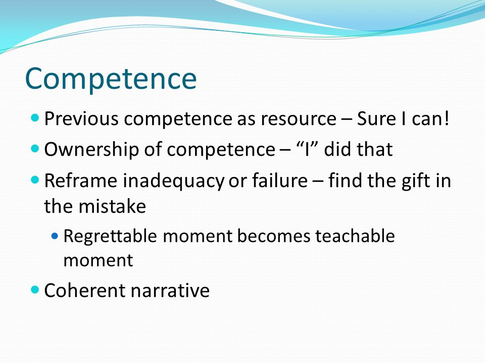 Competence Previous competence as resource – Sure I can!