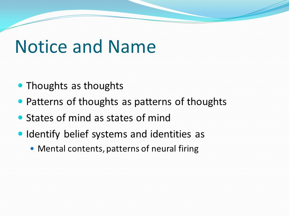 Notice and Name Thoughts as thoughts