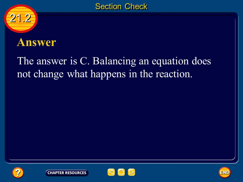 Section Check 21.2. Answer. The answer is C.