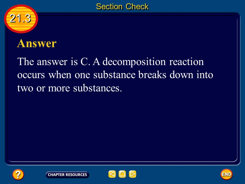 Section Check 21.3. Answer. The answer is C.