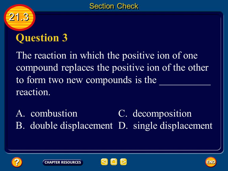 Section Check 21.3. Question 3.