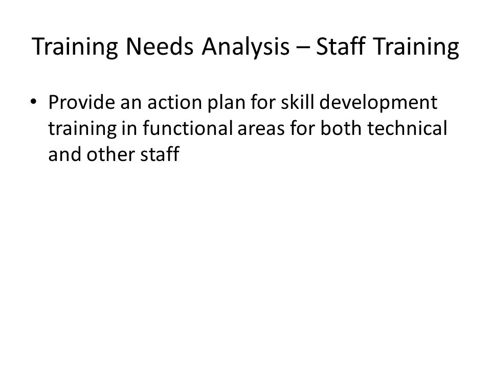 Training Needs Analysis – Staff Training