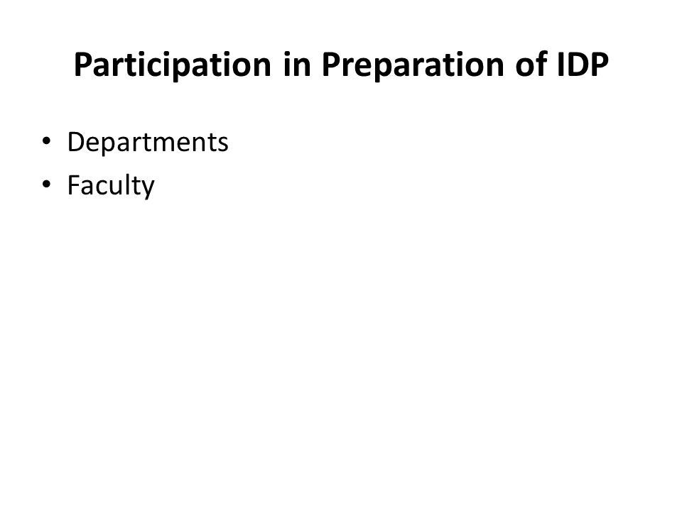 Participation in Preparation of IDP