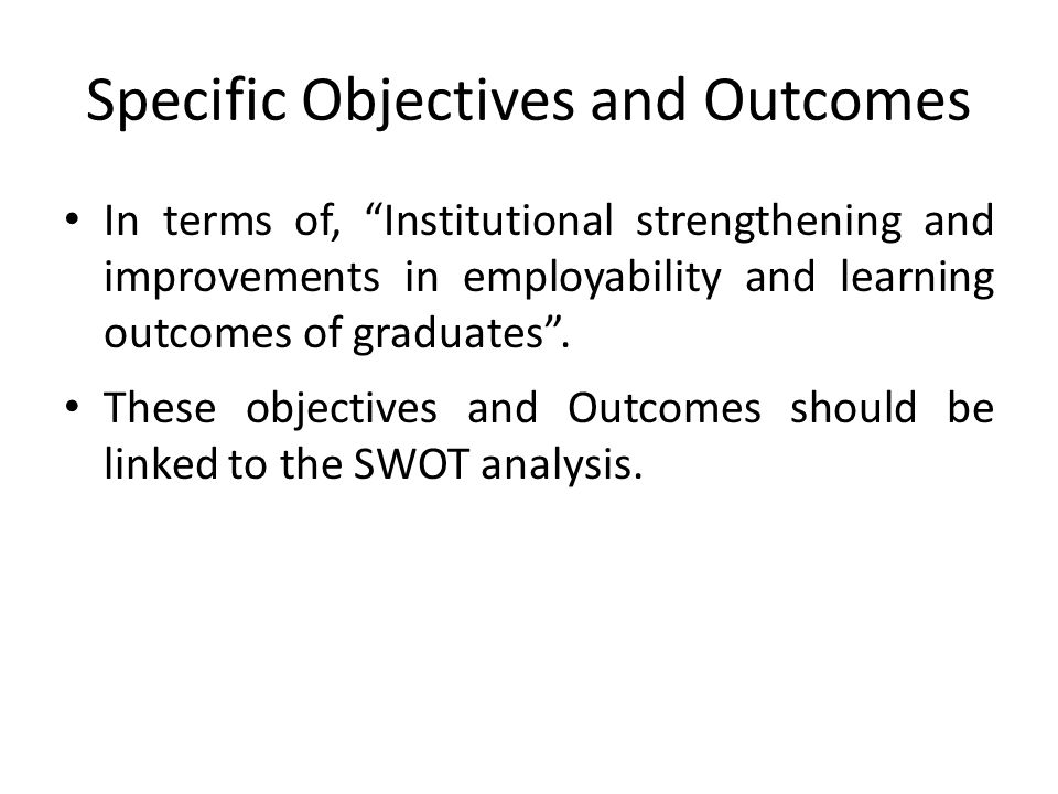 Specific Objectives and Outcomes