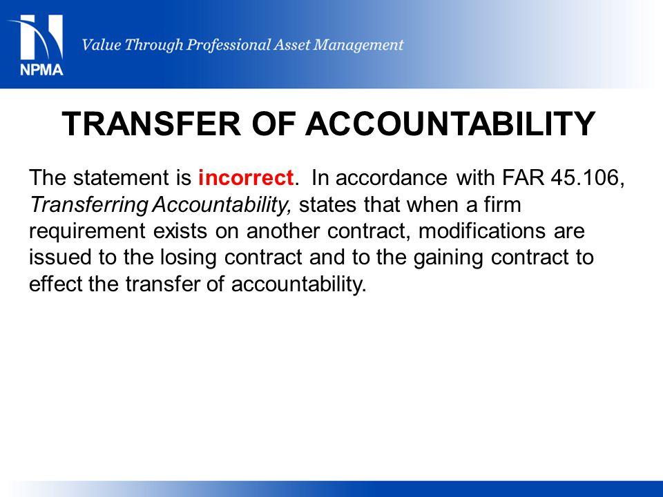 TRANSFER OF ACCOUNTABILITY