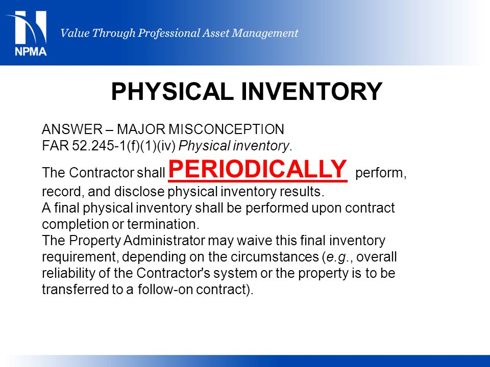 PHYSICAL INVENTORY ANSWER – MAJOR MISCONCEPTION