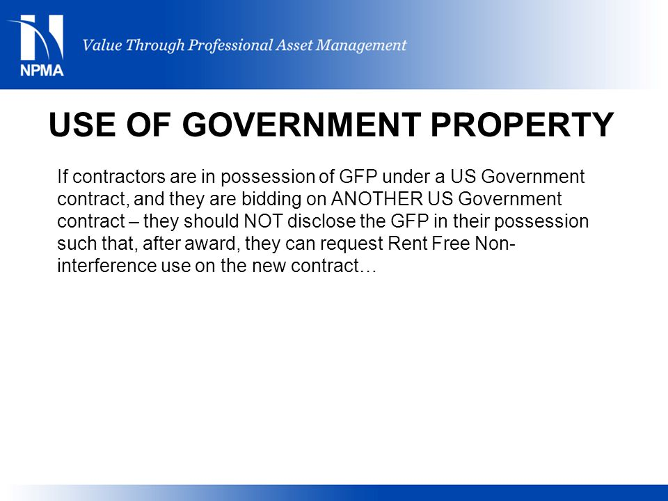 USE OF GOVERNMENT PROPERTY