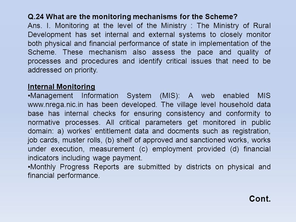 Cont. Q.24 What are the monitoring mechanisms for the Scheme