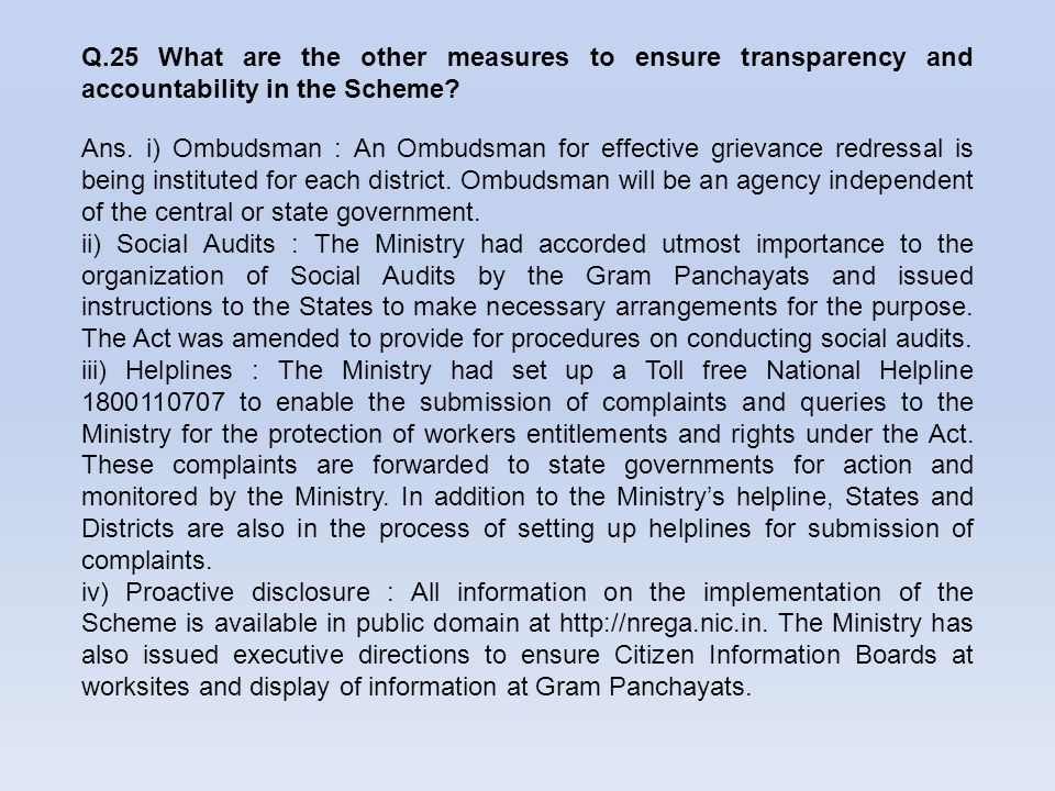 Q.25 What are the other measures to ensure transparency and accountability in the Scheme