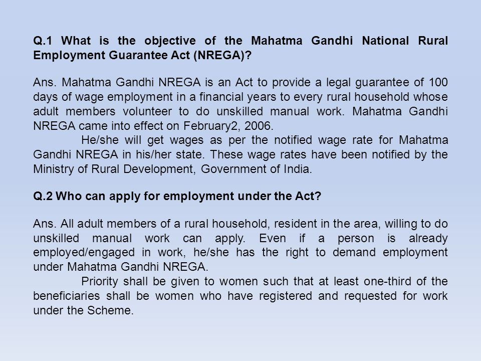 Q.1 What is the objective of the Mahatma Gandhi National Rural Employment Guarantee Act (NREGA)