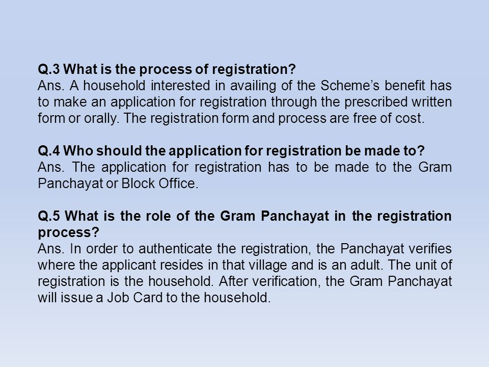 Q.3 What is the process of registration