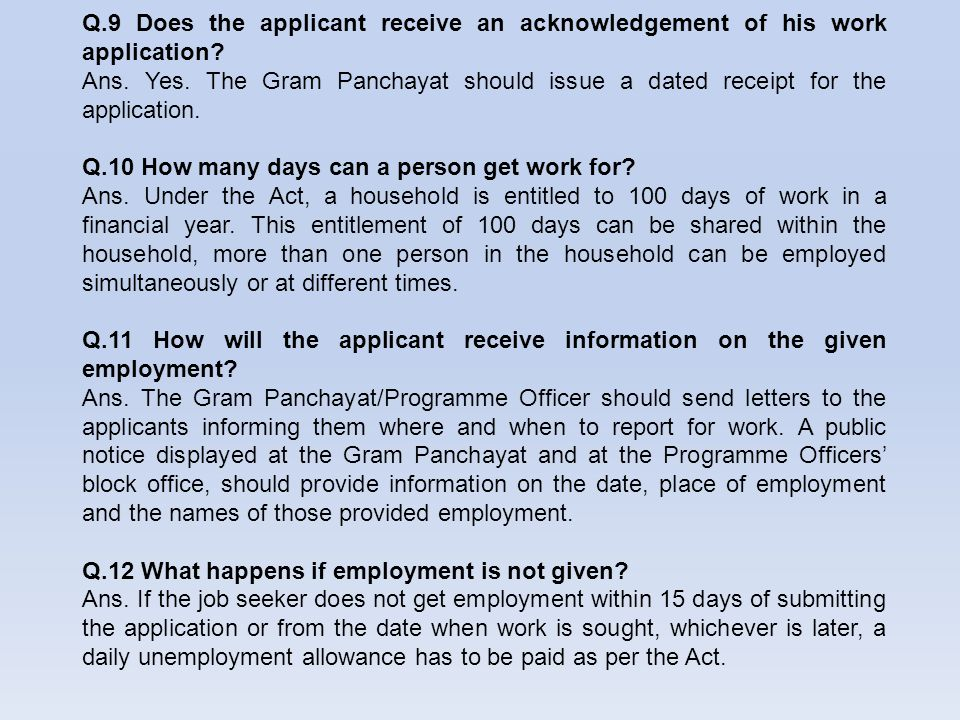 Q.9 Does the applicant receive an acknowledgement of his work application