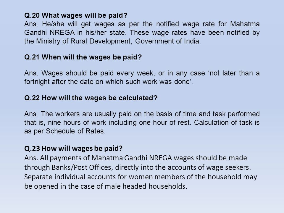 Q.20 What wages will be paid