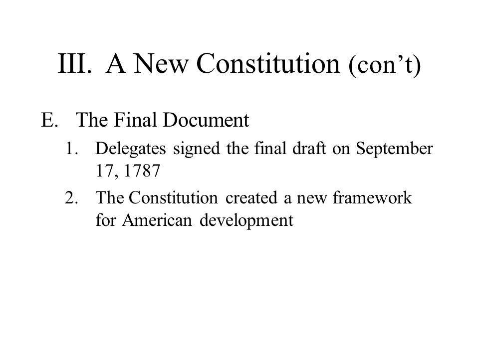 III. A New Constitution (con't)