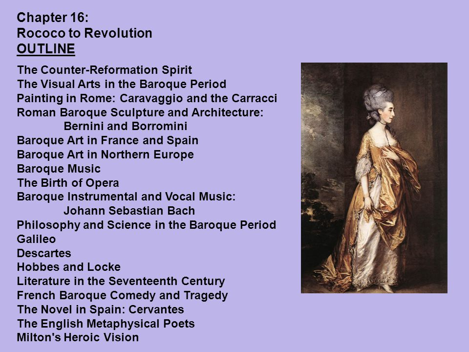 Chapter 16: Rococo to Revolution Outline Chapter 16 OUTLINE