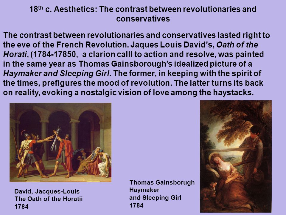 18th c. Aesthetics: The contrast between revolutionaries and conservatives