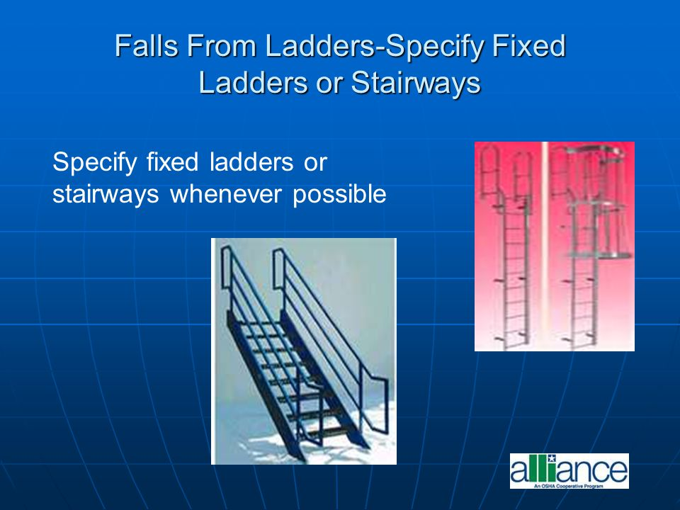 Falls From Ladders-Specify Fixed Ladders or Stairways