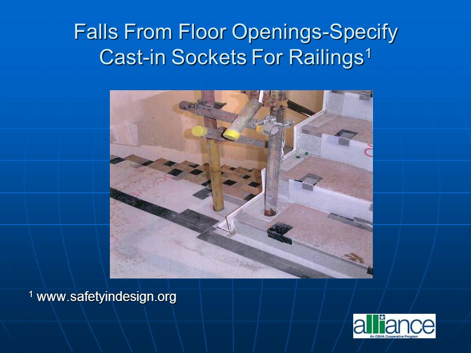 Falls From Floor Openings-Specify Cast-in Sockets For Railings1