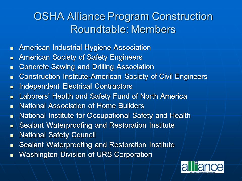 OSHA Alliance Program Construction Roundtable: Members
