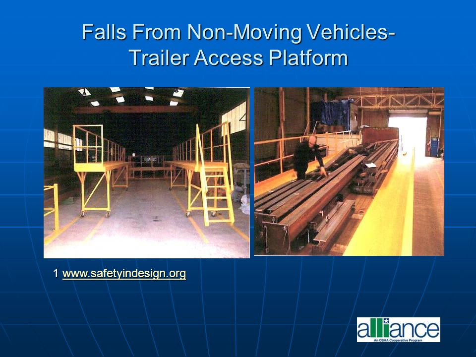 Falls From Non-Moving Vehicles- Trailer Access Platform