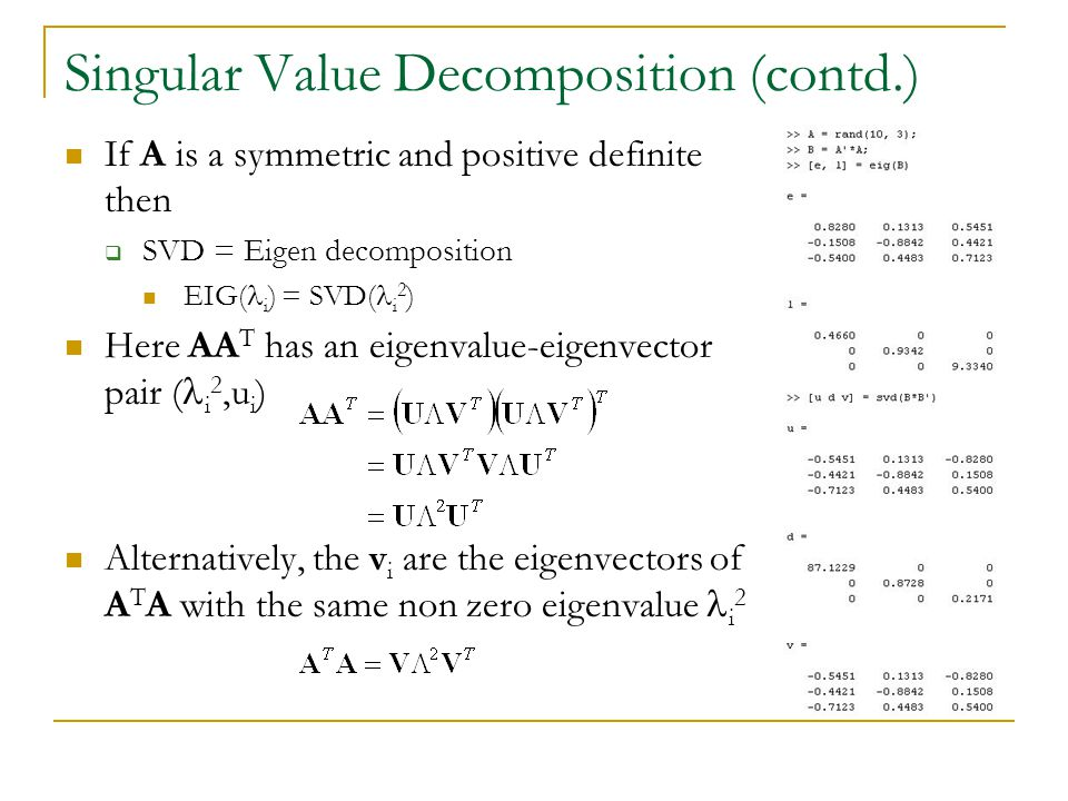 Singular Value Decomposition (contd.)