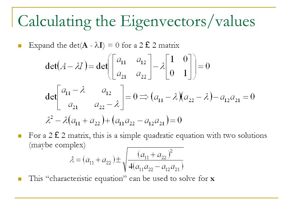 Calculating the Eigenvectors/values