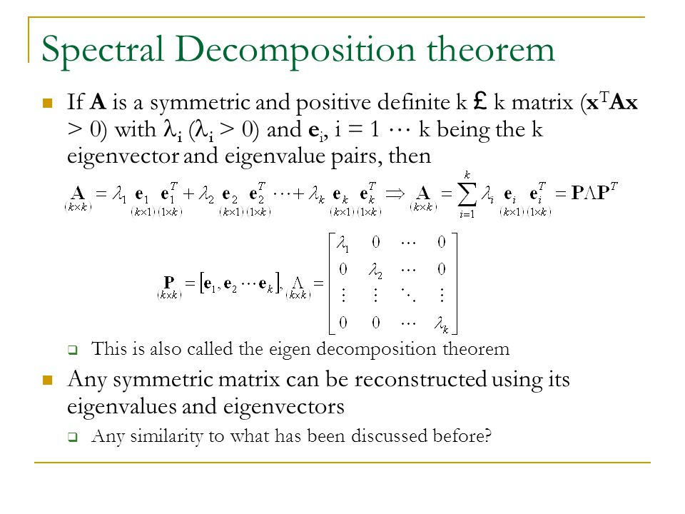 Spectral Decomposition theorem