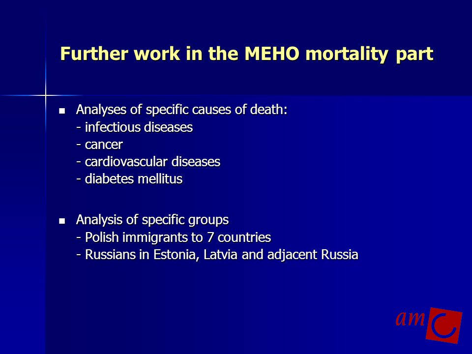 Further work in the MEHO mortality part