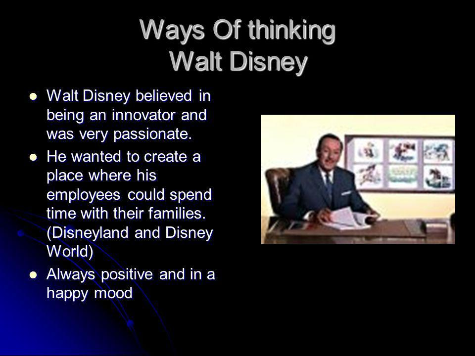 Ways Of thinking Walt Disney