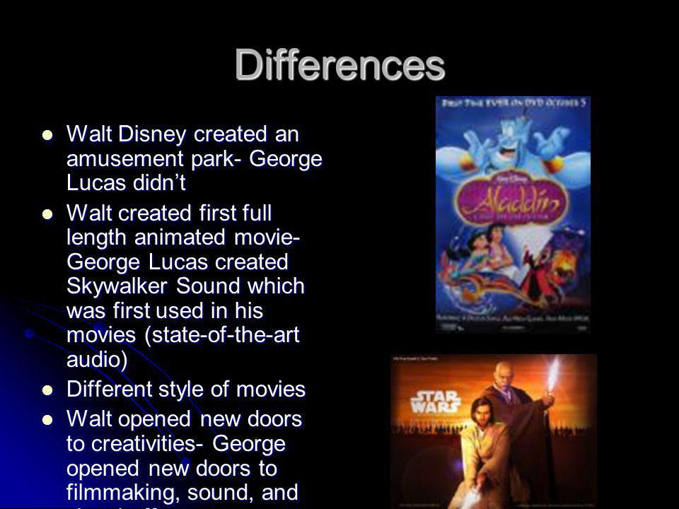 Differences Walt Disney created an amusement park- George Lucas didn't
