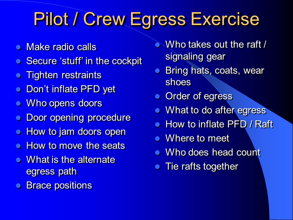 Pilot / Crew Egress Exercise