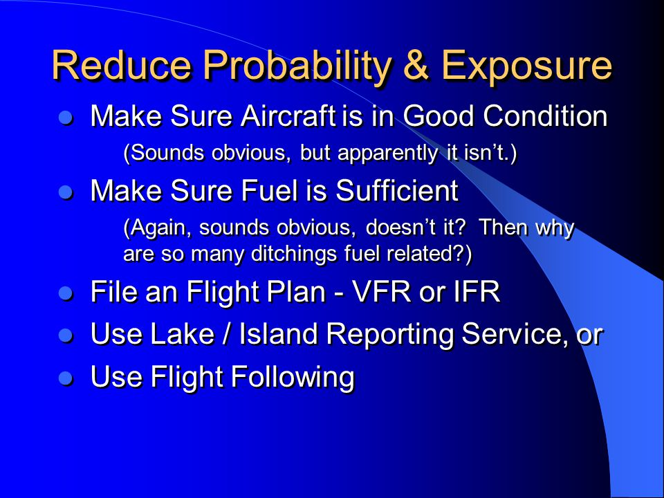 Reduce Probability & Exposure