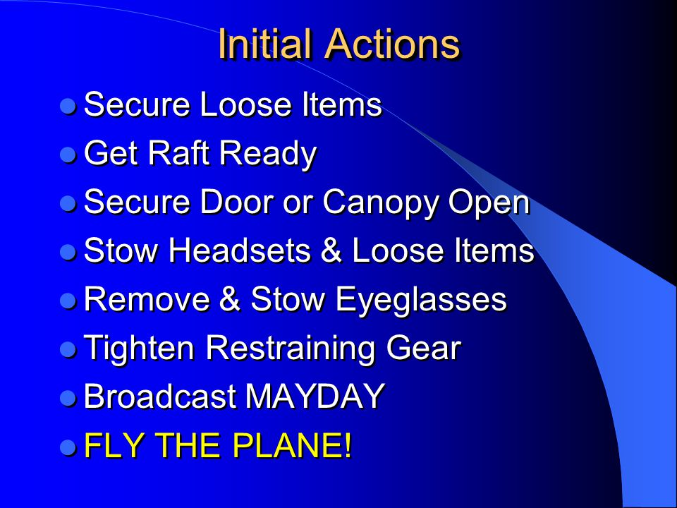Initial Actions Secure Loose Items Get Raft Ready