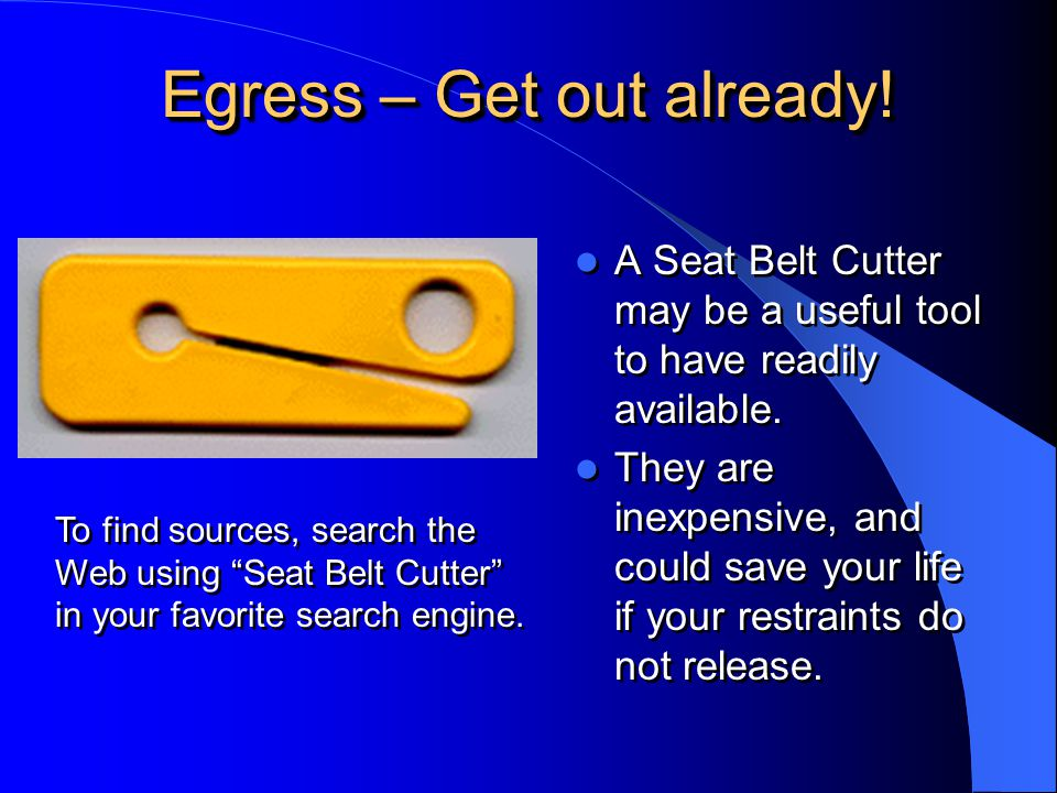 Egress – Get out already!
