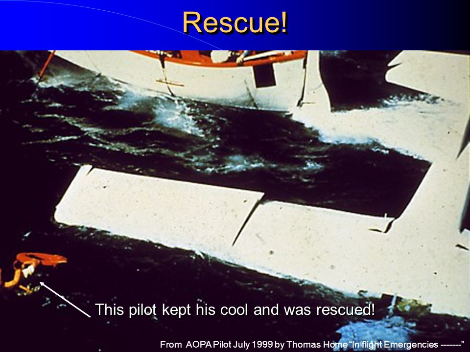 Rescue! This pilot kept his cool and was rescued!
