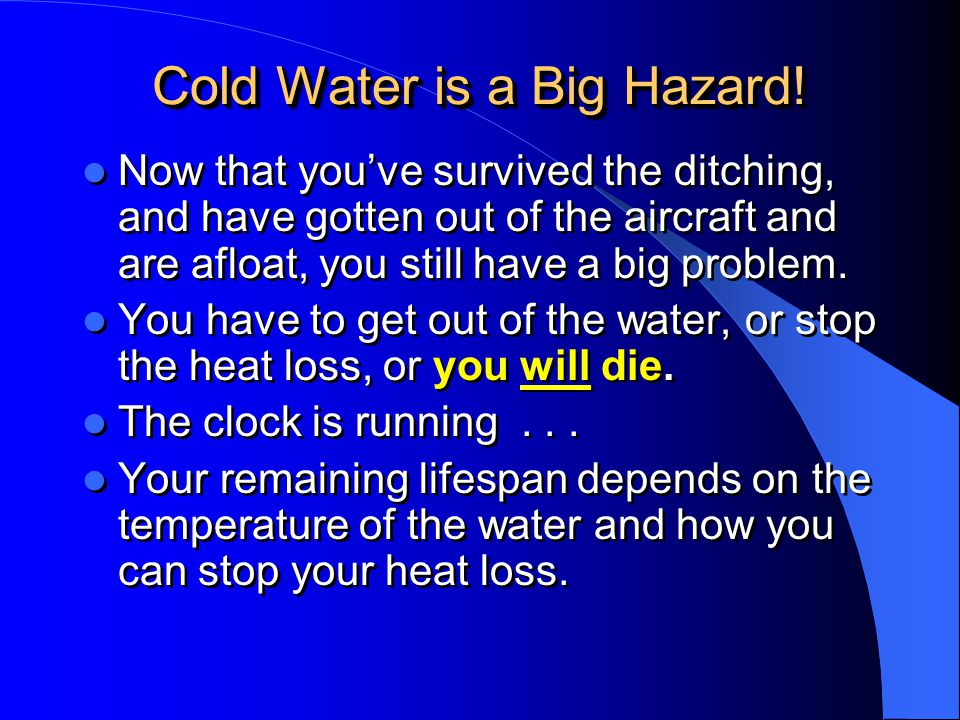 Cold Water is a Big Hazard!