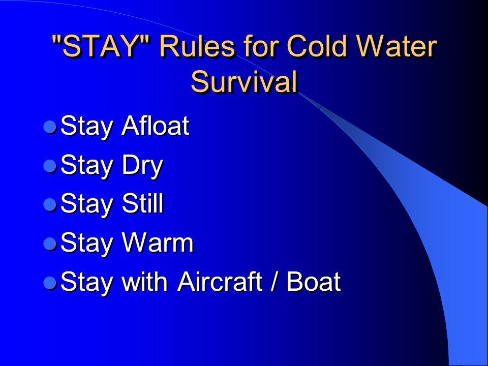 STAY Rules for Cold Water Survival