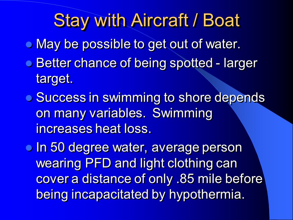 Stay with Aircraft / Boat