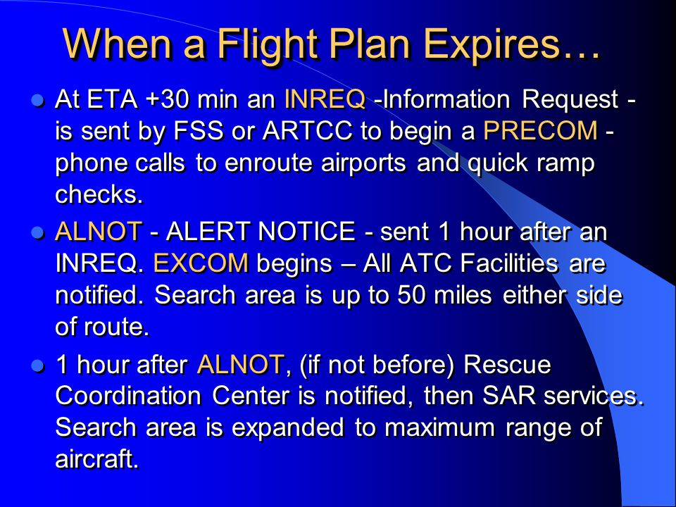 When a Flight Plan Expires…