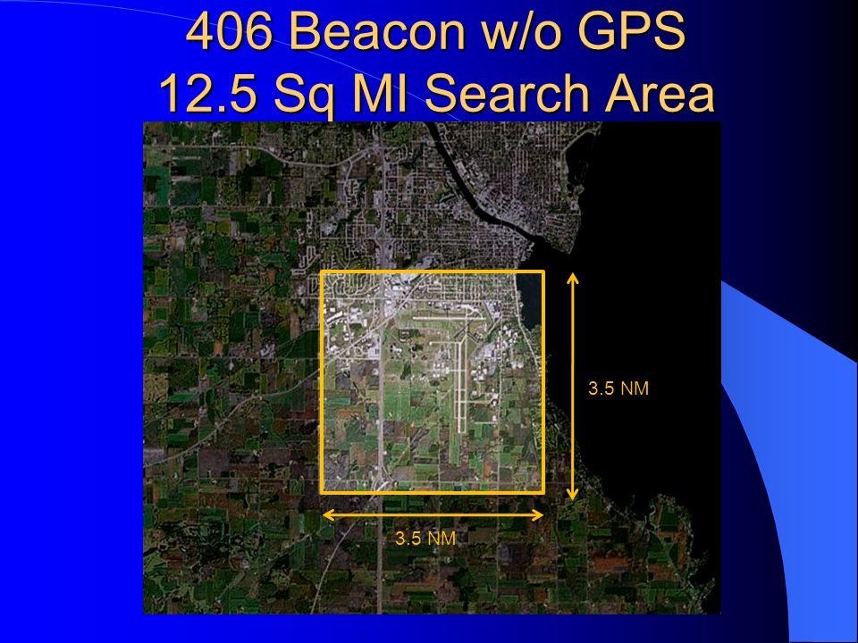 406 Beacon w/o GPS 12.5 Sq MI Search Area