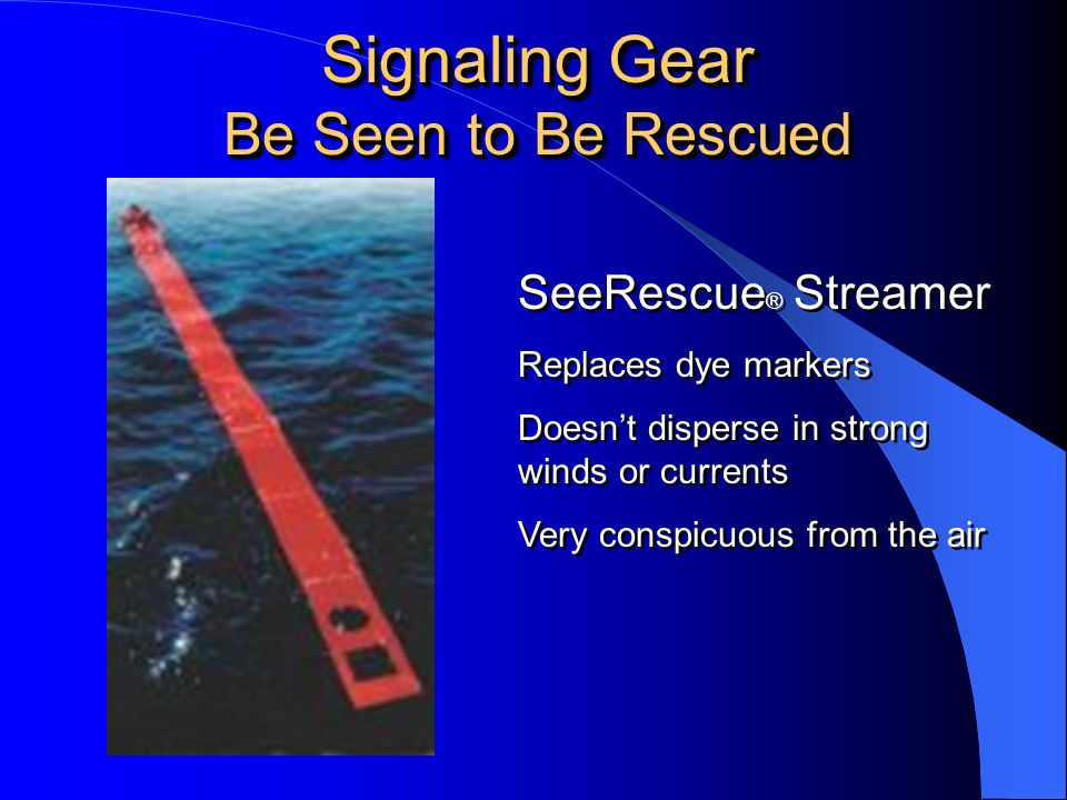 Signaling Gear Be Seen to Be Rescued