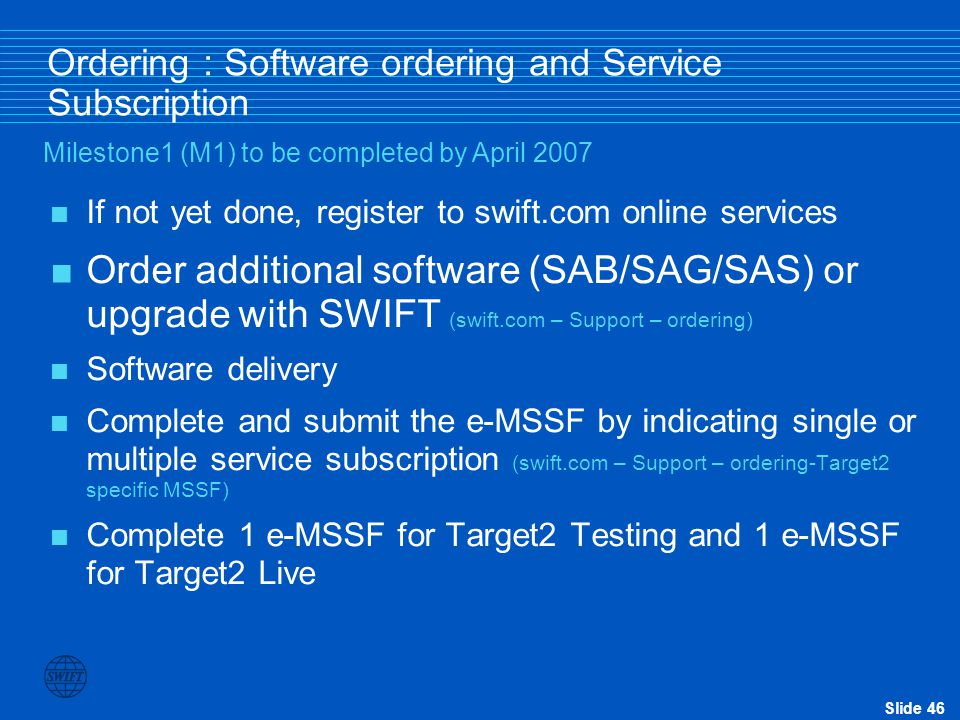 Ordering : Software ordering and Service Subscription