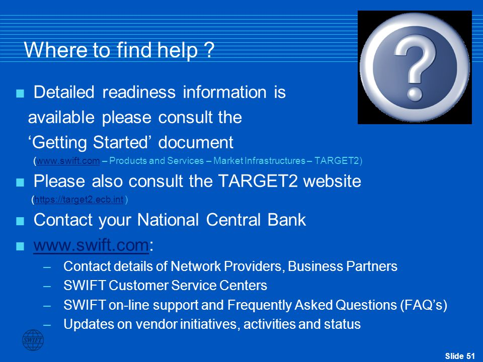 Where to find help Detailed readiness information is